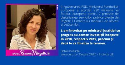 Care este progresul și stadiul celor două proiecte majore de digitalizare a serviciilor ONRC lansate în 2018 și 2019 de guvernul PSD?