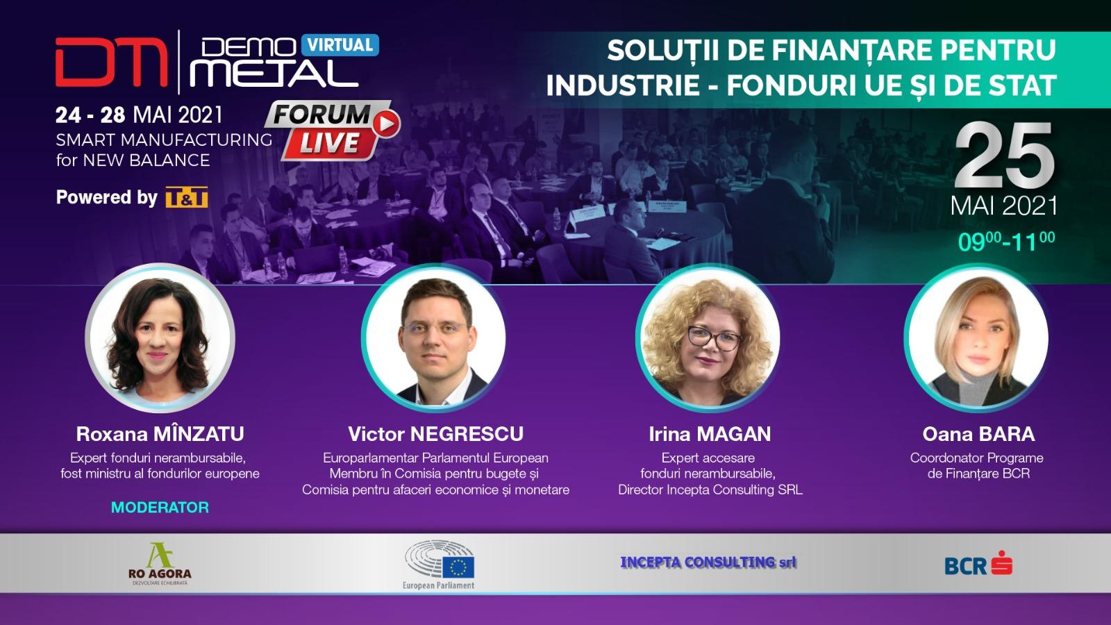 """Am moderat panelul """"Soluții de finanțare pentru industrie"""" la forumul Demo Metal 2021"""